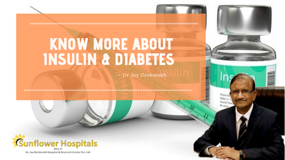 Diabetes and Insulin | Sunflower Hospital Nagpur Dr Jay Deshmukh