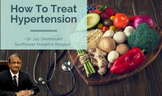 Hypertension Treatment | Sunflower Hospital Nagpur | Dr Jay Deshmukh:-