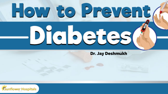 How to prevent 2 types diabetes mellitus | Dr. Jay Deshmukh