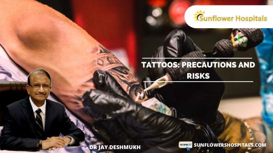 TATTOOS: PRECAUTIONS AND RISKS | Dr. Jay Deshmukh