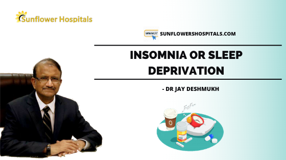 Insomnia | Dr. Jay Deshmukh